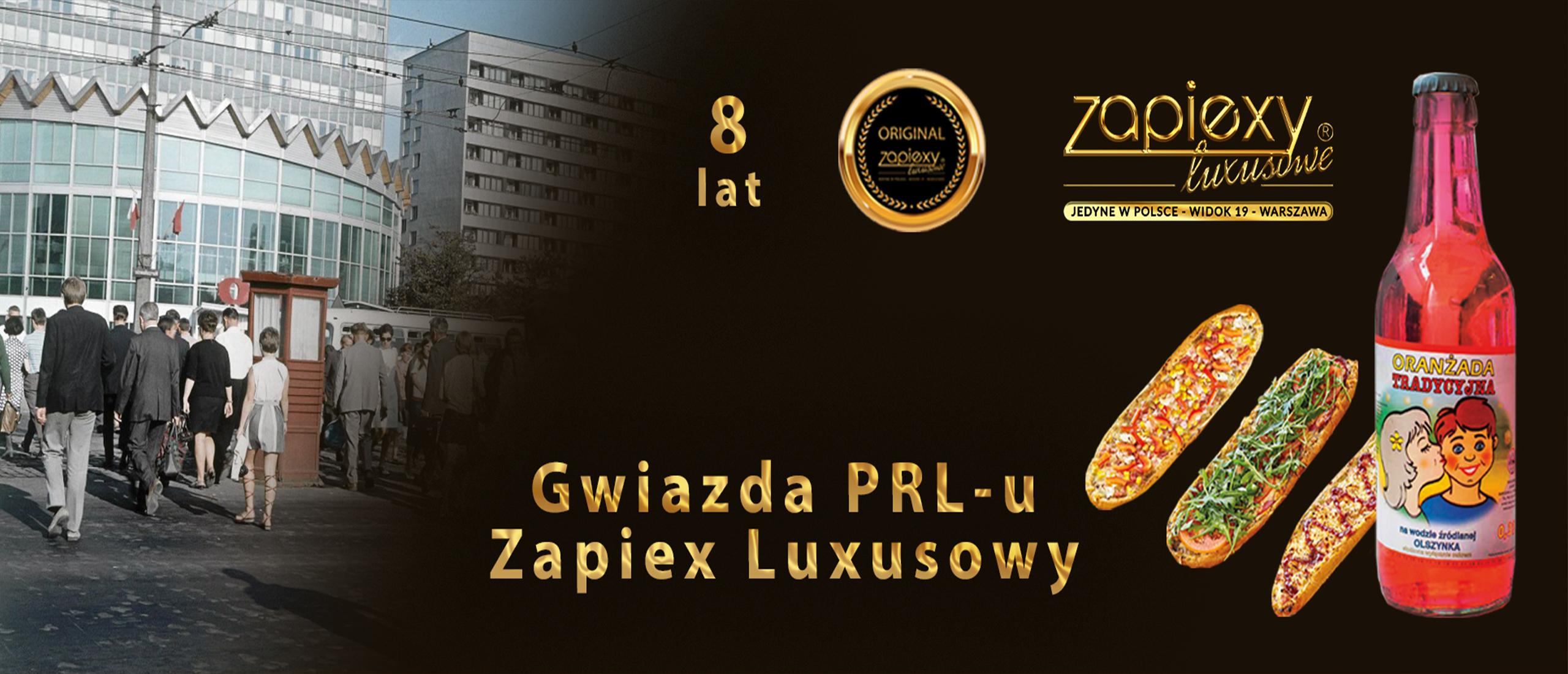 ZAPIEXY LUXUSOWE - SMAK PRL`U